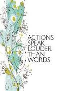 Cover-Bild zu Press, New Nomads: Actions Speak Louder Than Words - Undated Planner: Whimsical Flowers Make This Beautiful Undated Calendar Perfect for Home, School or Office