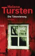 Cover-Bild zu Die Tätowierung (eBook) von Tursten, Helene