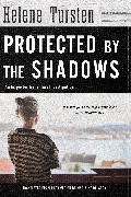 Cover-Bild zu Protected by the Shadows (eBook) von Tursten, Helene