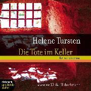 Cover-Bild zu Die Tote im Keller (Gekürzt) (Audio Download) von Tursten, Helene