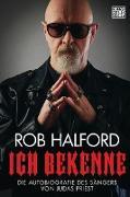 Cover-Bild zu Halford, Rob: Ich bekenne (eBook)