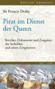 Cover-Bild zu Pirat im Dienst der Queen von Drake, Frances