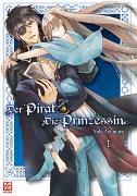 Cover-Bild zu Der Pirat und die Prinzessin 01 von Ayumura, Yuki