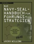 Cover-Bild zu Das Navy-Seal-Handbuch für Führungsstrategien von Willink, Jocko