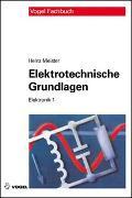 Cover-Bild zu Meister, Heinz: Elektrotechnische Grundlagen