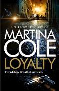 Cover-Bild zu Cole, Martina: Loyalty (eBook)