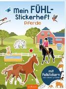 Cover-Bild zu Bellermann, Lena (Illustr.): Mein Fühl-Stickerheft - Pferde