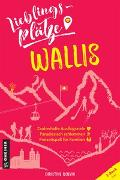 Cover-Bild zu Bonvin, Christine: Lieblingsplätze Wallis