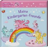 Cover-Bild zu Roehe, Stephanie: Einhorn Glitzerglück. Meine Kindergarten-Freunde