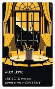 Cover-Bild zu Lacroix und das Sommerhaus in Giverny von Lépic, Alex