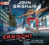 Cover-Bild zu Grisham, John: Erwischt: ein neuer Fall für Theo Boone