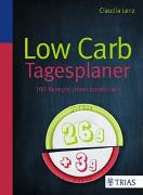 Cover-Bild zu Low Carb Tagesplaner von Lenz, Claudia