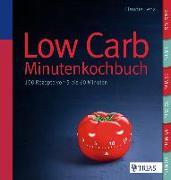 Cover-Bild zu Low Carb - Minutenkochbuch (eBook) von Lenz, Claudia