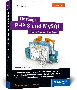 Cover-Bild zu Einstieg in PHP 8 und MySQL von Theis, Thomas