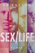 Cover-Bild zu Sex/Life von Easton, B.B.