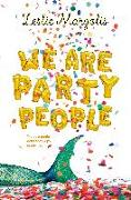 Cover-Bild zu Margolis, Leslie: We Are Party People
