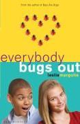 Cover-Bild zu Margolis, Leslie: Everybody Bugs Out (eBook)