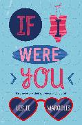 Cover-Bild zu Margolis, Leslie: If I Were You (eBook)