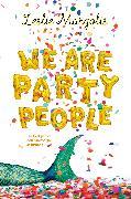 Cover-Bild zu Margolis, Leslie: We Are Party People (eBook)
