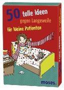 Cover-Bild zu Berger, Nicola (Text von): 50 tolle Ideen gegen Langeweile für kleine Patienten