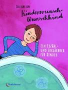 Cover-Bild zu Schulze, Ruthild: Ich bin ein Kinderwunsch-Wunschkind