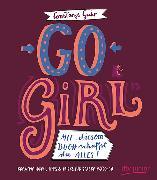 Cover-Bild zu Guhr, Constanze: Go, Girl! Mit diesem Buch schaffst du alles