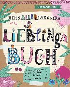 Cover-Bild zu Guhr, Constanze: Mein allerliebstes Lieblingsbuch