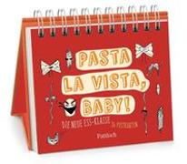 Cover-Bild zu Guhr, Constanze (Illustr.): Pasta la vista, Baby!