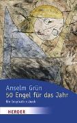 Cover-Bild zu Grün, Anselm: 50 Engel für das Jahr