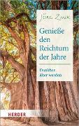 Cover-Bild zu Zink, Jörg: Genieße den Reichtum der Jahre