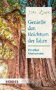 Cover-Bild zu Zink, Jörg: Genieße den Reichtum der Jahre (eBook)