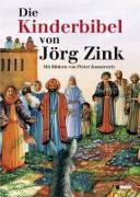 Cover-Bild zu Zink, Jörg: Die Kinderbibel