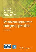 Cover-Bild zu Longmuß, Jörg (Hrsg.): Veränderungsprozesse erfolgreich gestalten (eBook)