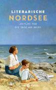Cover-Bild zu Literarische Nordsee von Thiele, Johannes (Hrsg.)