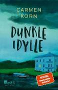 Cover-Bild zu Dunkle Idylle (eBook) von Korn, Carmen