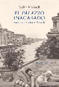 Cover-Bild zu Mackrell, Judith: El palazzo inacabado (eBook)
