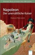 Cover-Bild zu Parigger, Harald: Napoleon. Der unersättliche Kaiser