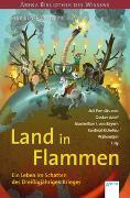Cover-Bild zu Parigger, Harald: Land in Flammen. Ein Leben im Schatten des Dreißigjährigen Krieges