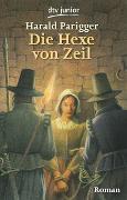 Cover-Bild zu Parigger, Harald: Die Hexe von Zeil