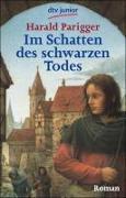 Cover-Bild zu Parigger, Harald: Im Schatten des schwarzen Todes