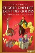 Cover-Bild zu Parigger, Harald: Fugger und der Duft des Goldes