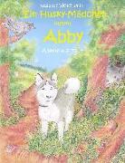 Cover-Bild zu Wolfgramm, Susanne: Ein Husky - Mädchen namens Abby