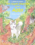 Cover-Bild zu Wolfgramm, Susanne: Ein Husky - Mädchen namens Abby (eBook)
