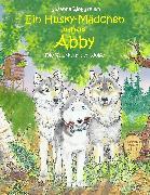 Cover-Bild zu Wolfgramm, Susanne: Ein Husky-Mädchen namens Abby (eBook)