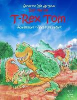 Cover-Bild zu Wolfgramm, Susanne: Der kleine T-Rex Tom