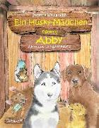 Cover-Bild zu Wolfgramm, Susanne: Ein Husky-Mädchen namens Abby