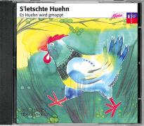 Cover-Bild zu S'letschte Huehn - Es Huehn wird gmobbt von Birnstiel, Salome