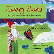 Cover-Bild zu Zwerg Bartli und die Melodie des Sommers von Vogel, Martin (Gelesen)