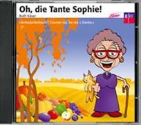 Cover-Bild zu Oh, die Tante Sophie - CD