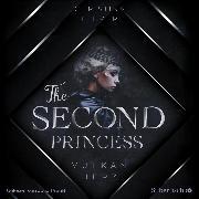 Cover-Bild zu The Second Princess. Vulkanherz (Audio Download) von Hiemer, Christina